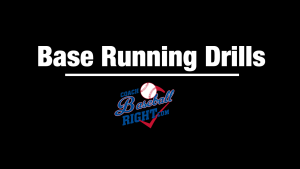 Base Running Drills
