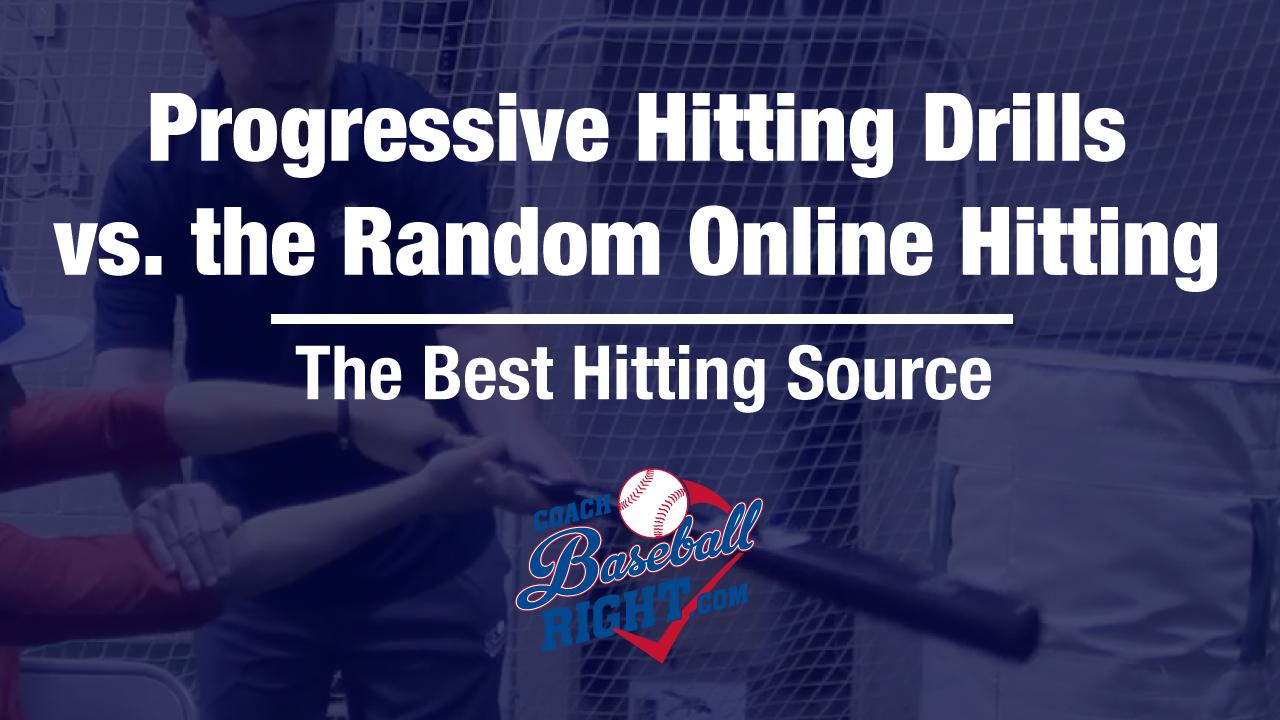 Progressive Hitting Drills vs. Random Online Drills | Coach Baseball ...