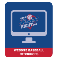 Coach Baseball Right Website Resources