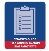 Coach's Guide to a Winning Season the Right Way