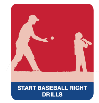 Start Baseball Right Drills